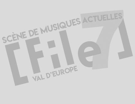 File7 - Salle de concert - Scène de musiques actuelles du Val d'Europe