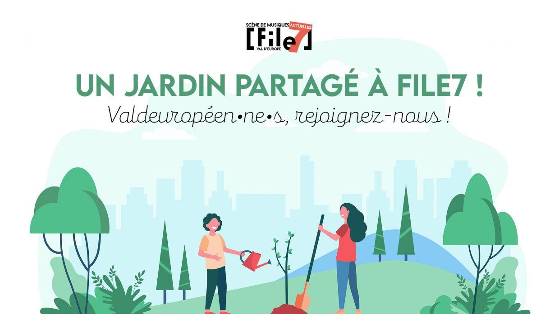 Appel aux valeuropéen·ne·s : Projet de jardin partagé à File7 !
