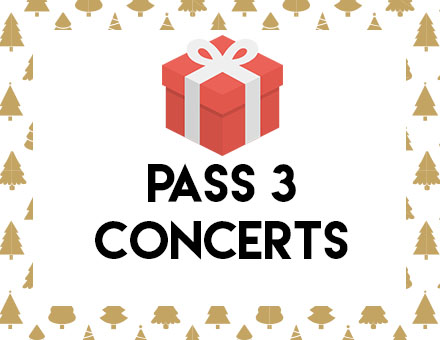 Pour Noël, offrez des Pass 3 Concerts !
