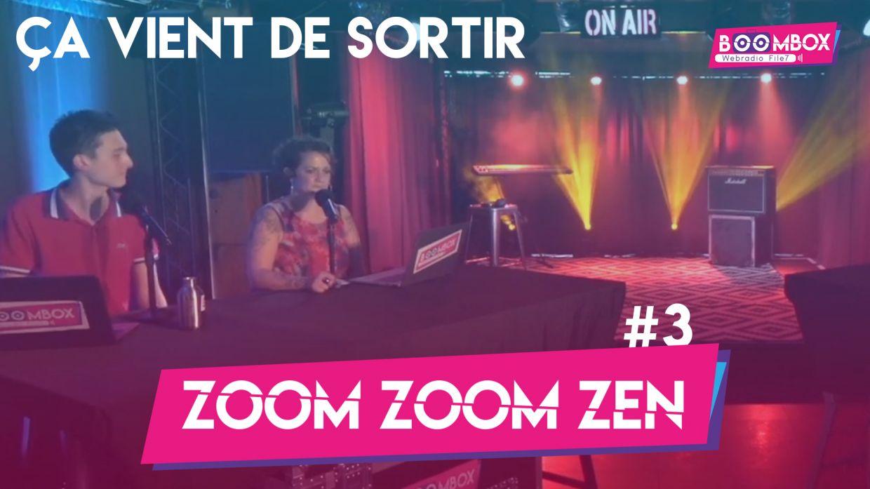 """Zoom Zoom Zen #3 - """"Ça vient de sortir"""" © DR"""