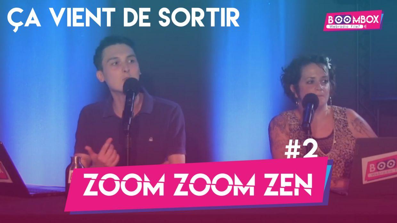 """Zoom Zoom Zen #2 - """"Ça vient de sortir"""" © DR"""
