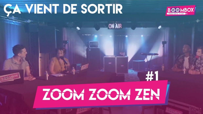 """Zoom Zoom Zen #1 - """"Ça vient de sortir"""" © DR"""