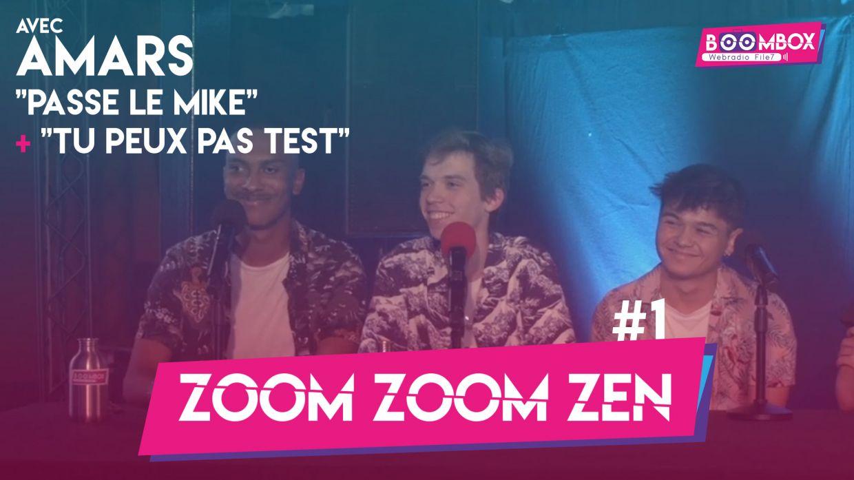 """Zoom Zoom Zen #1 - AMARS - """"Passe le mike"""" + """"Tu peux pas test"""" © DR"""
