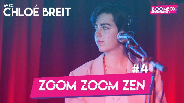 Zoom Zoom Zen #4 - Chloé Breit © DR