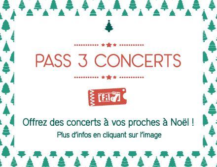Les pass 3 concerts sont de retour !