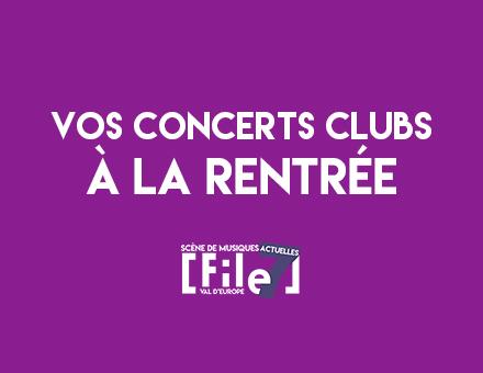 Vos concerts Club à la rentrée