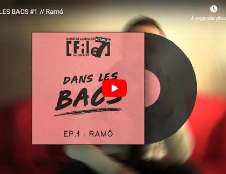 DANS LES BACS #1 // Ramó © File7