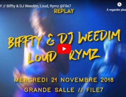 REPLAY // Biffty & DJ Weedim, Loud, Rymz @File7 © File7